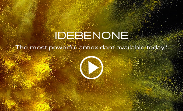 IDEBENONE   The most powerful antioxidant available today.*